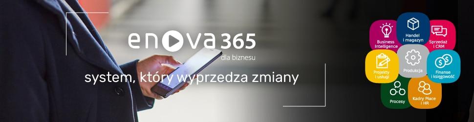 enova365 system, który wyprzedza zmiany